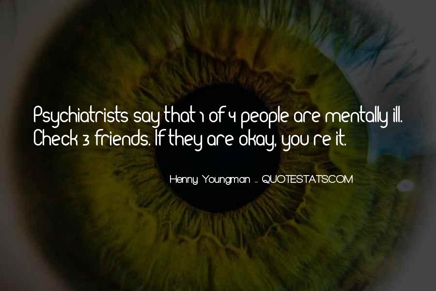 Quotes About Psychiatrists #692796