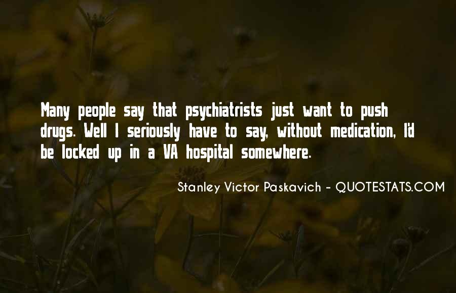 Quotes About Psychiatrists #925618