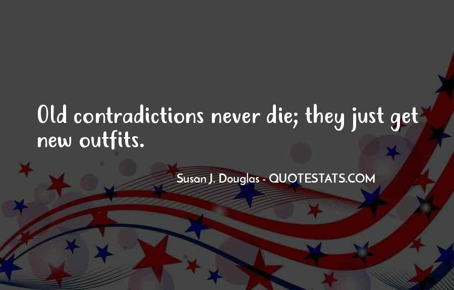 Quotes About Contradictions #292454
