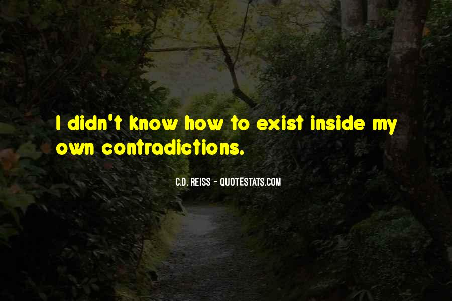 Quotes About Contradictions #34745