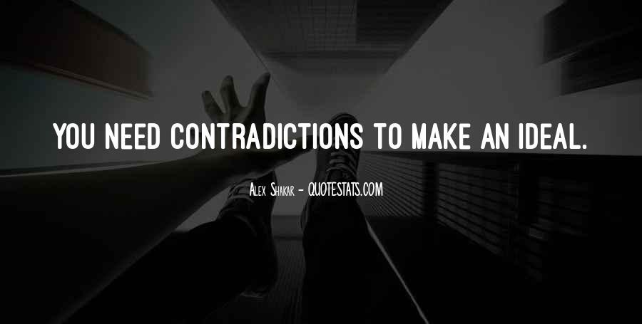Quotes About Contradictions #408174