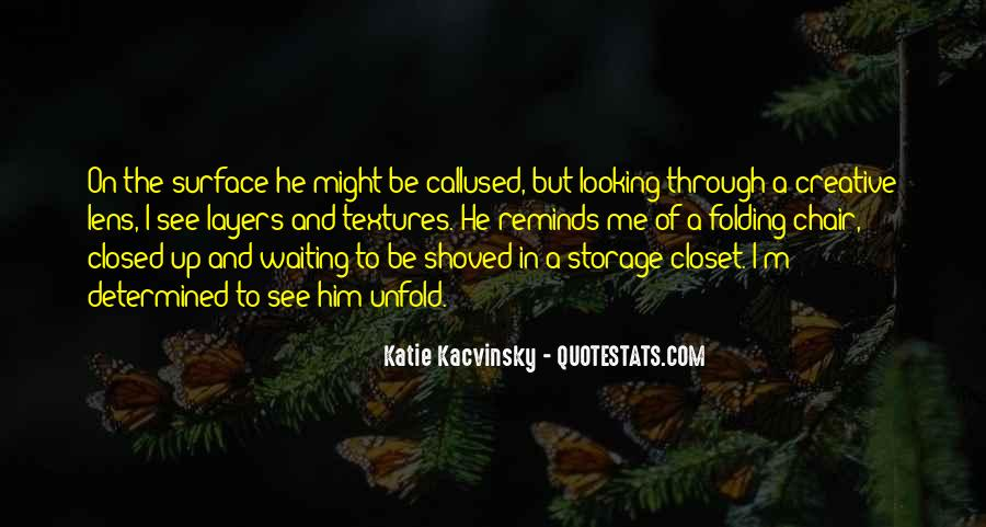 Quotes About Waiting To See Him #1289340