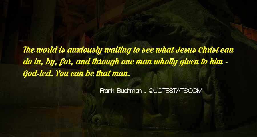 Quotes About Waiting To See Him #911544