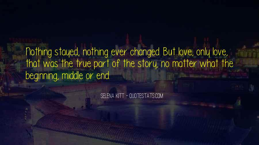 Quotes About The Beginning Of A Love Story #1155458