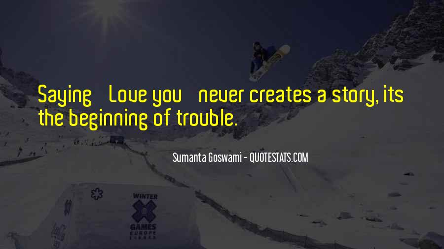Quotes About The Beginning Of A Love Story #391124