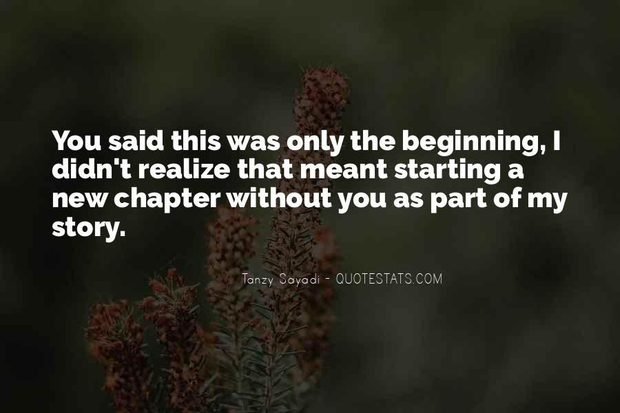 Quotes About The Beginning Of A Love Story #641007