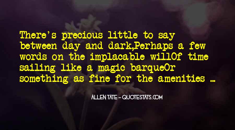 Quotes About Twilight Time Of Day #756267