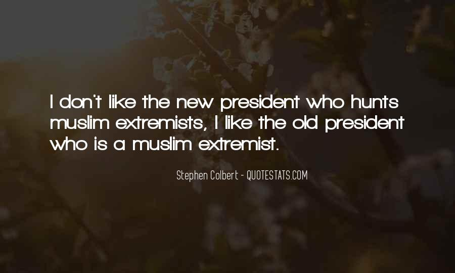 Quotes About Muslim Extremists #1252634