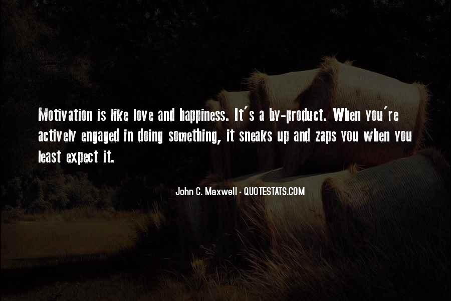 Quotes About Motivation And Love #856902