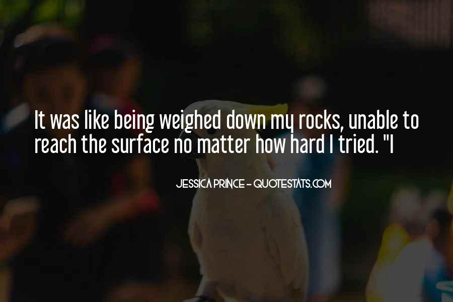 Quotes About Not Being Weighed Down #1830913