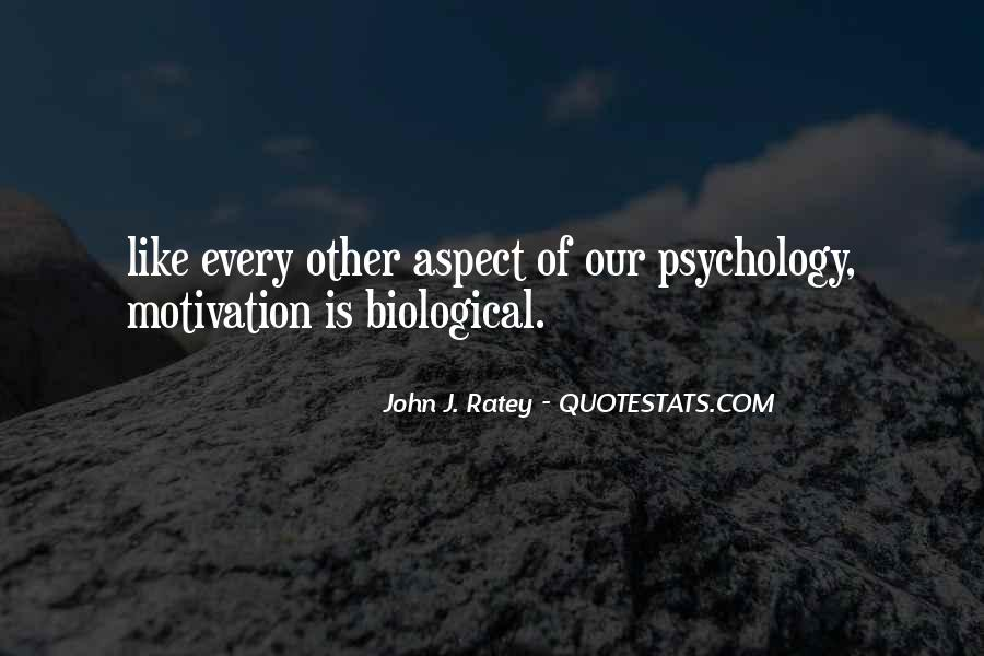 Quotes About Biological Psychology #1693179