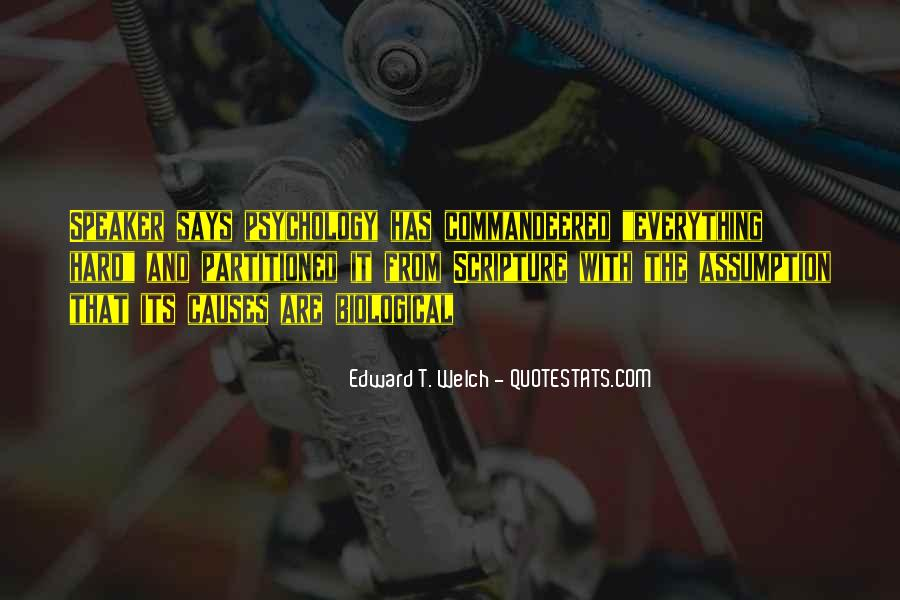 Quotes About Biological Psychology #280606