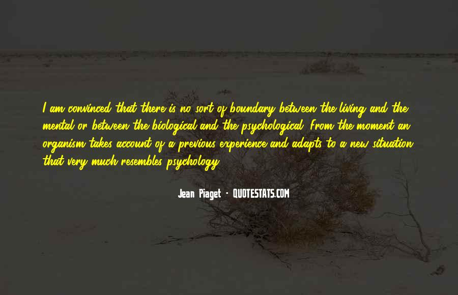 Quotes About Biological Psychology #812076