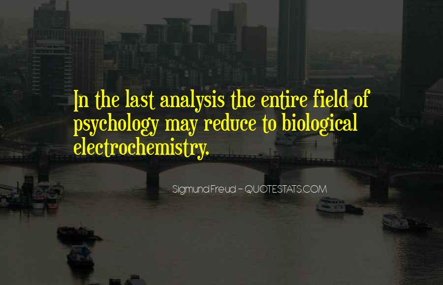 Quotes About Biological Psychology #893688