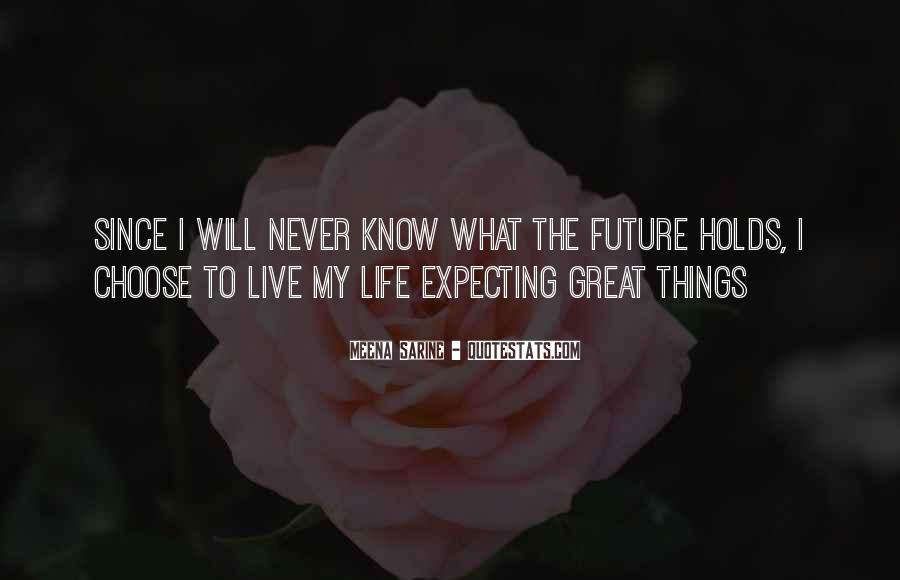 Quotes About Never Living Up To Expectations #1286120