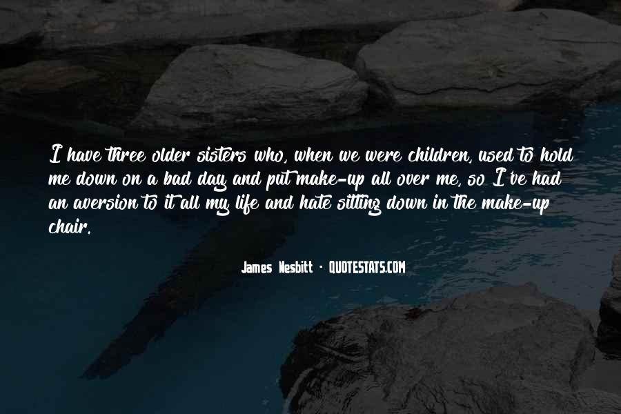 Quotes About Having Older Sisters #1017507