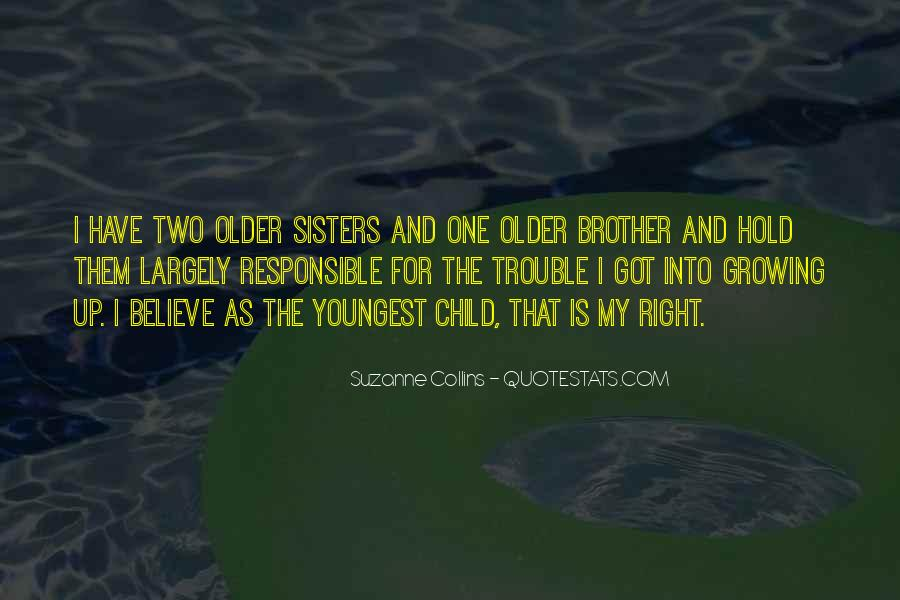 Quotes About Having Older Sisters #1111722