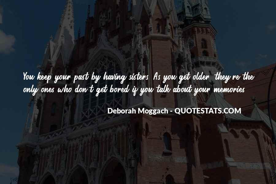 Quotes About Having Older Sisters #1131571