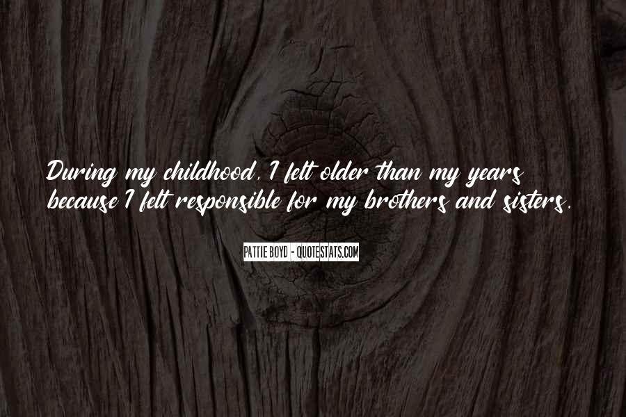 Quotes About Having Older Sisters #1370285