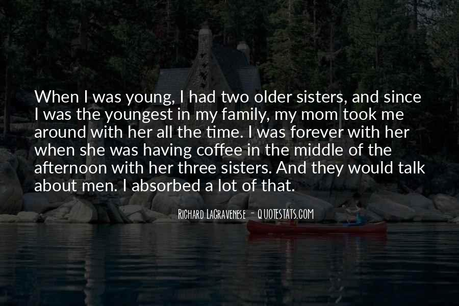 Quotes About Having Older Sisters #1645125