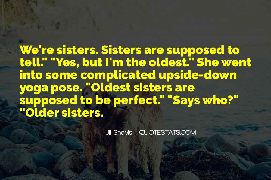 Quotes About Having Older Sisters #295186