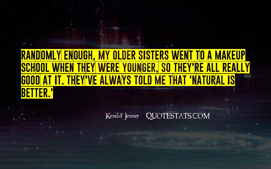 Quotes About Having Older Sisters #295710