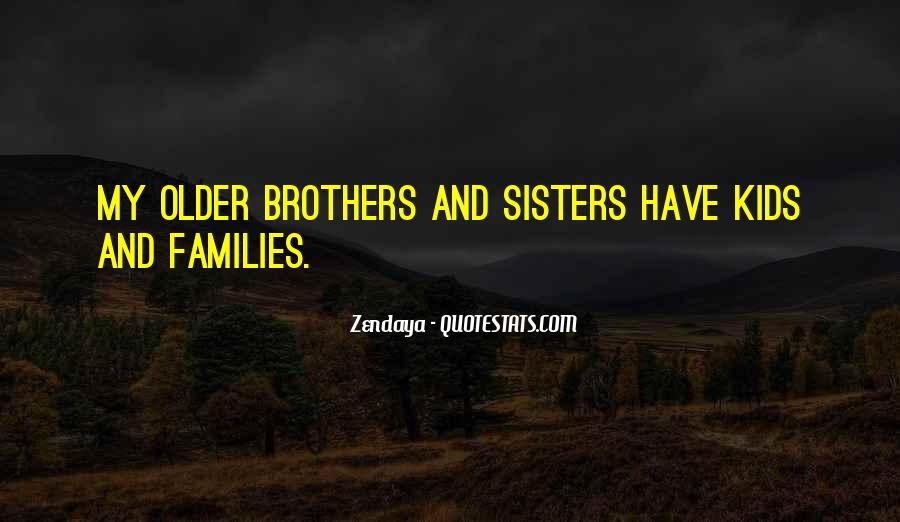Quotes About Having Older Sisters #508608