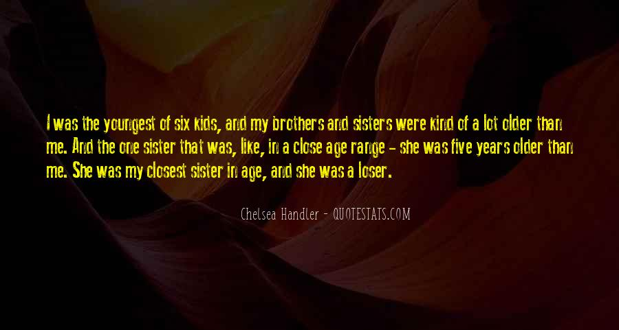 Quotes About Having Older Sisters #522836