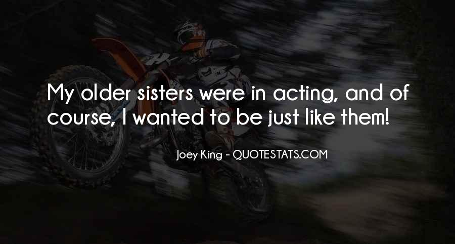 Quotes About Having Older Sisters #608617