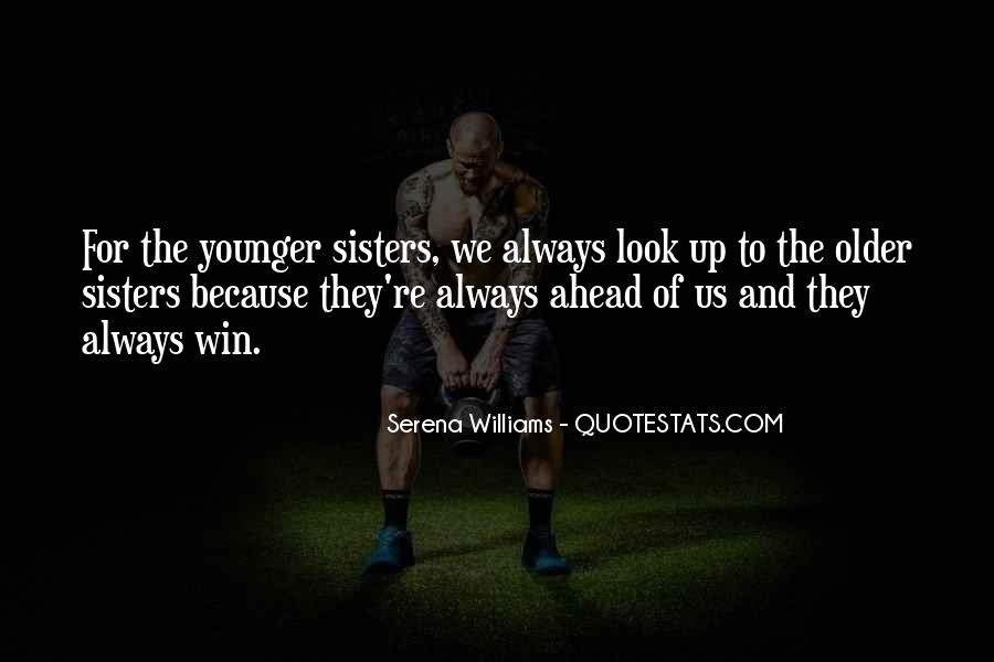Quotes About Having Older Sisters #799613