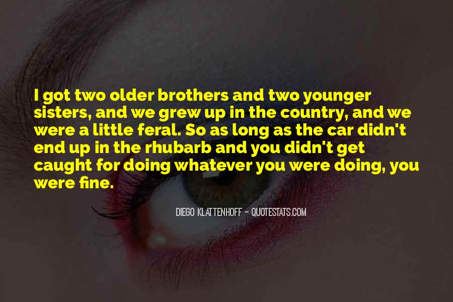 Quotes About Having Older Sisters #900794