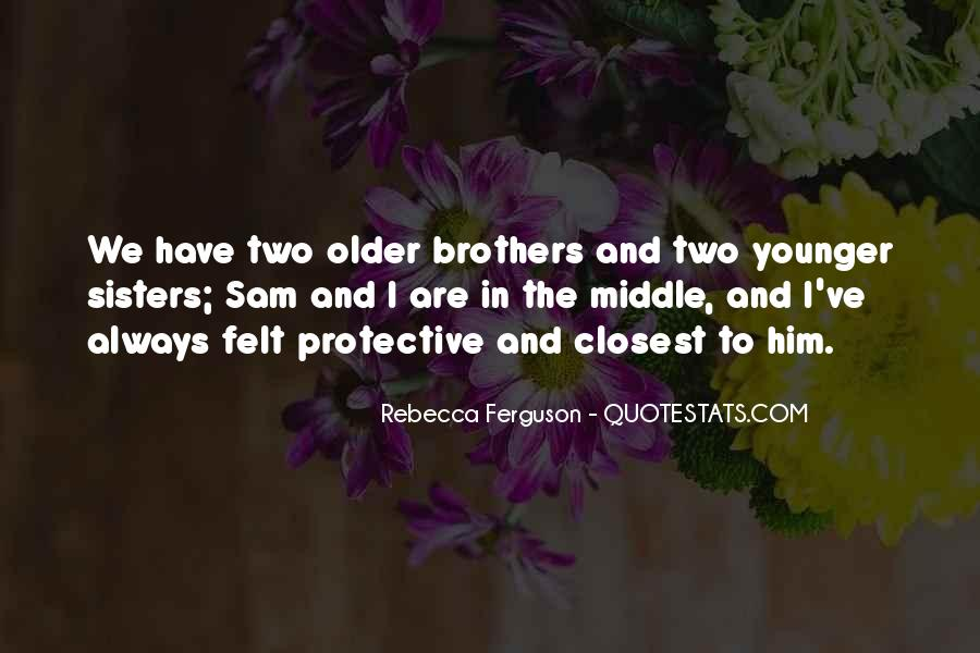 Quotes About Having Older Sisters #986765