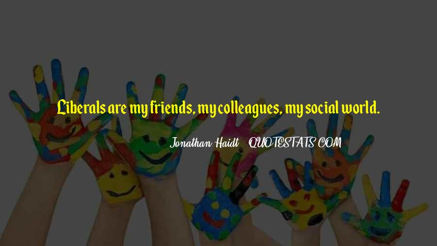 Quotes About Colleagues As Friends #300017