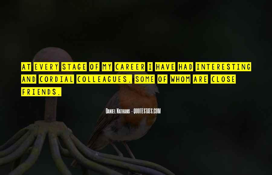 Quotes About Colleagues As Friends #307933
