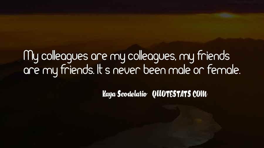 Quotes About Colleagues As Friends #931482