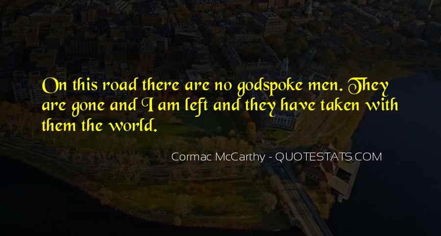Quotes About The Road Less Taken #1224767