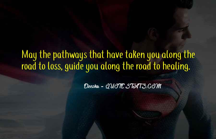 Quotes About The Road Less Taken #1247995