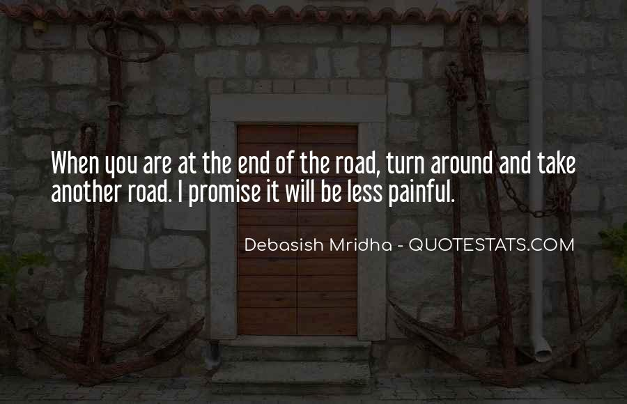 Quotes About The Road Less Taken #1573680