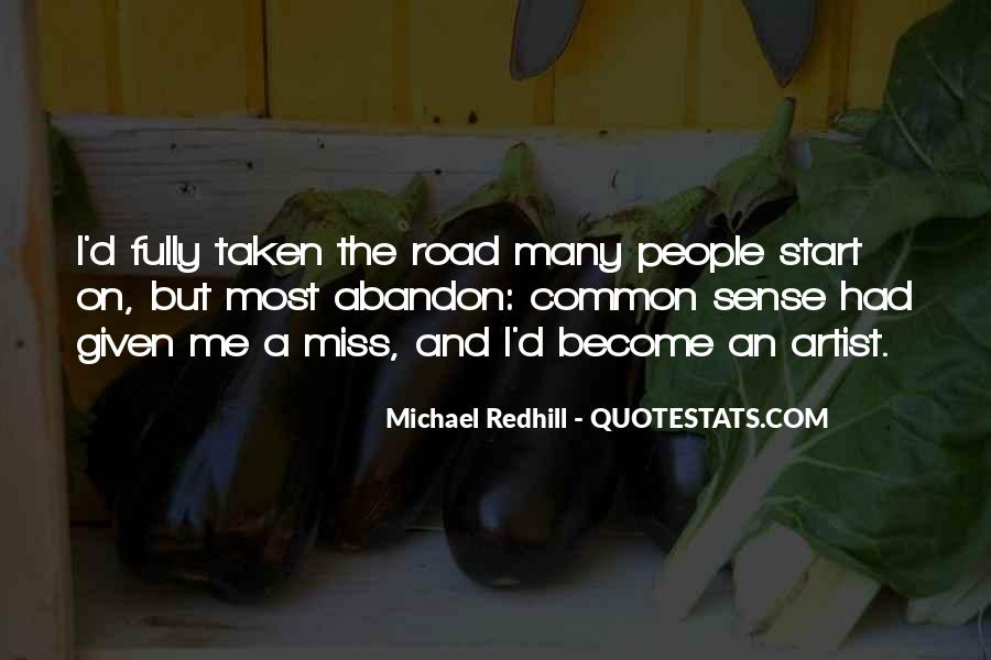 Quotes About The Road Less Taken #390174