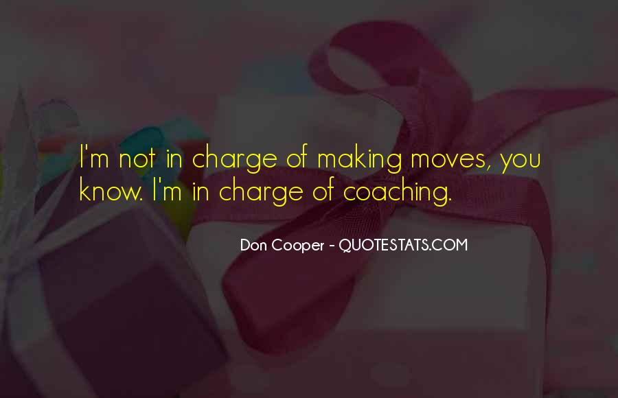 Quotes About Making Moves #1354576