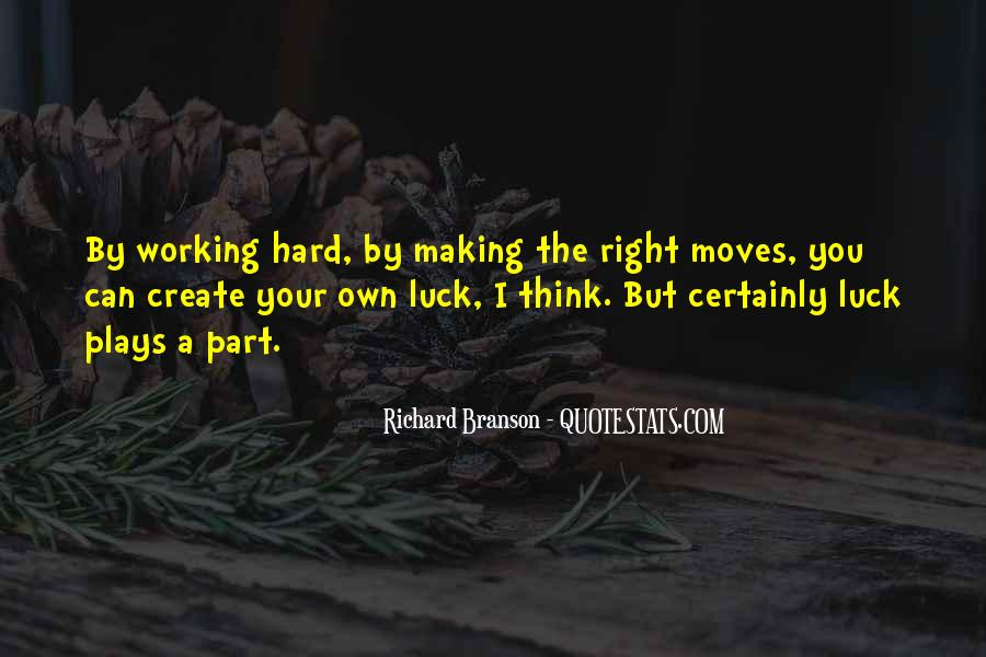 Quotes About Making Moves #897726