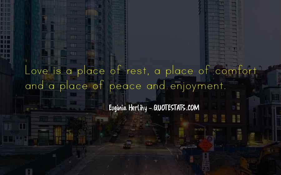 Quotes About Comfort And Peace #1875462
