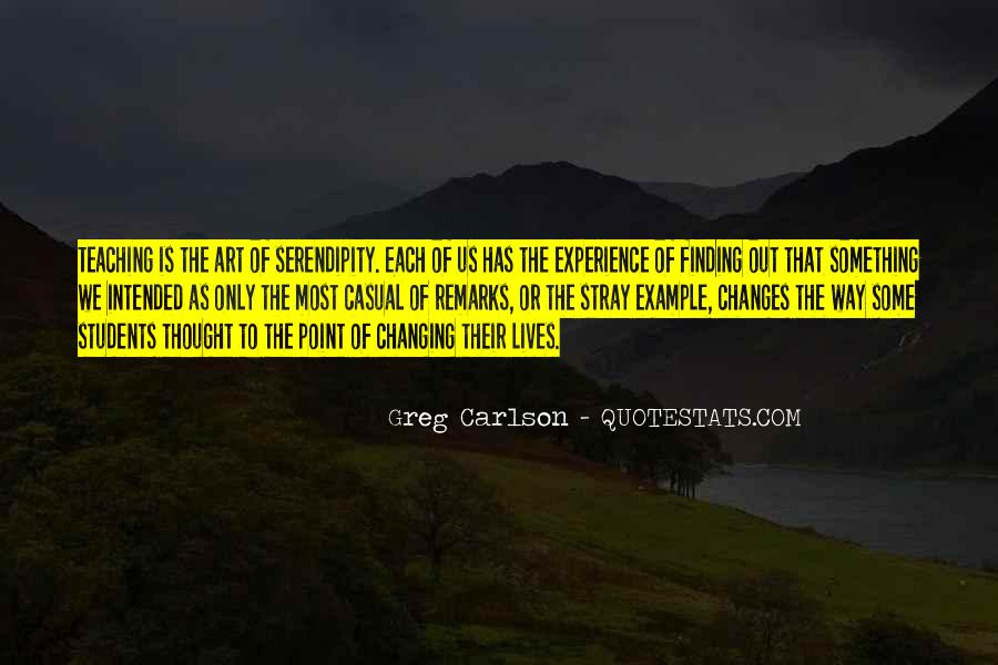 Quotes About Changing Students Lives #143194