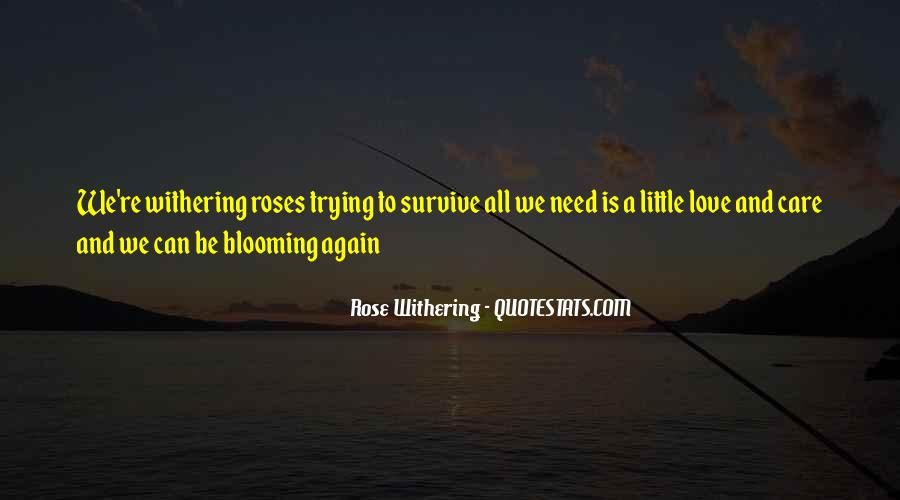 Quotes About Withering Roses #673795