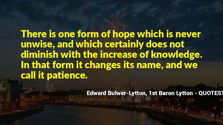 Quotes About Hope And Patience #1575399