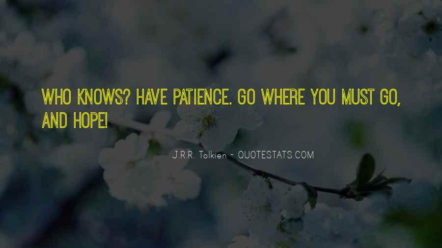 Quotes About Hope And Patience #1672309