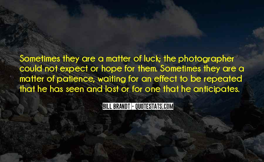 Quotes About Hope And Patience #1684223