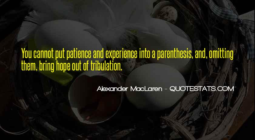 Quotes About Hope And Patience #293399