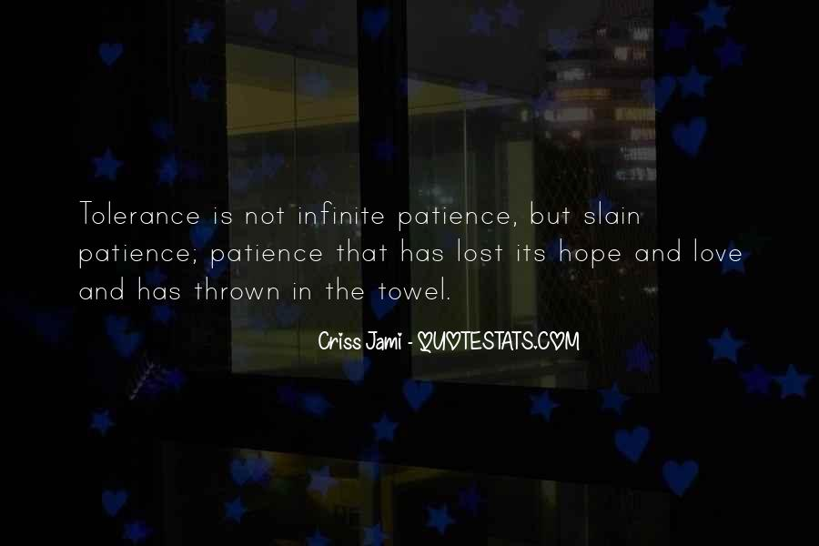 Quotes About Hope And Patience #705626