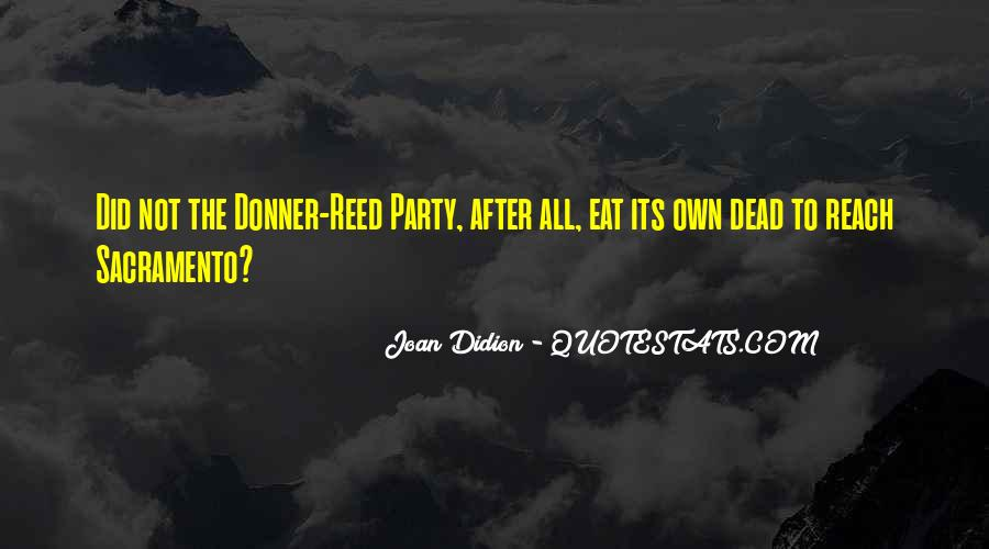 Quotes About The Donner Party #1576478